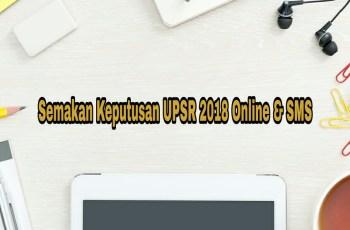 Semakan Keputusan UPSR 2018 Online & SMS