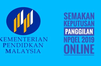 Semakan Keputusan Panggilan NPQEL 2019 Online