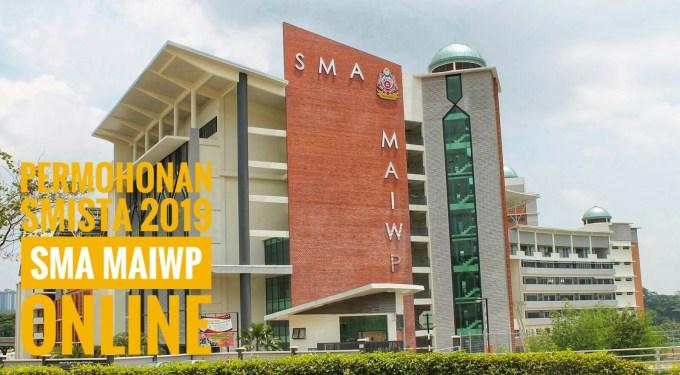 Permohonan SMISTA 2019 SMA MAIWP Online