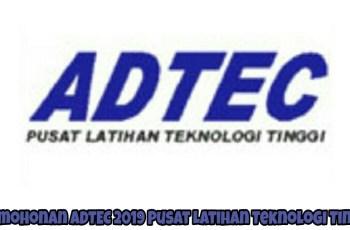 Permohonan ADTEC 2019 Pusat Latihan Teknologi Tinggi