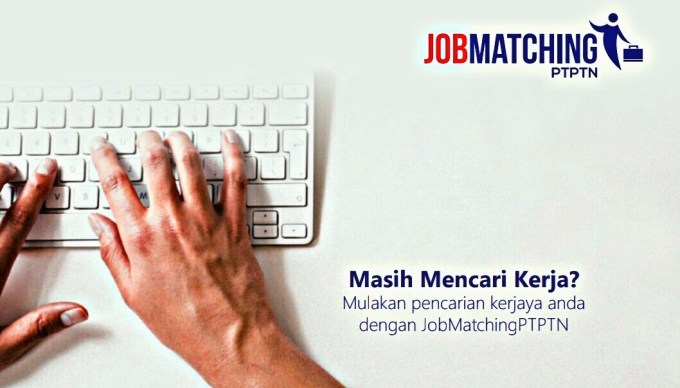 JobMatchingPTPTN Portal Pencarian Kerja Online Buat Peminjam PTPTN