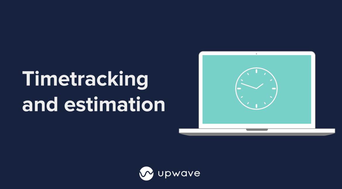Upwave Introduces Time Tracking and Estimation