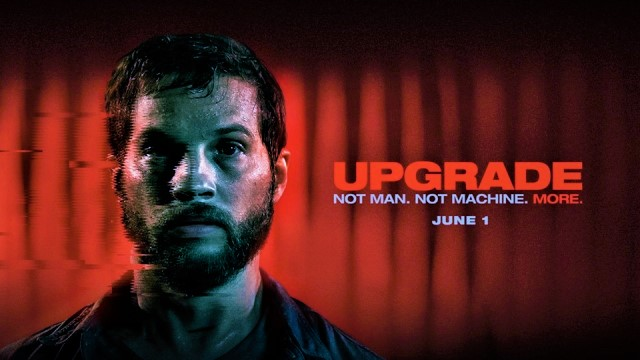 Upgrade movie pic 3