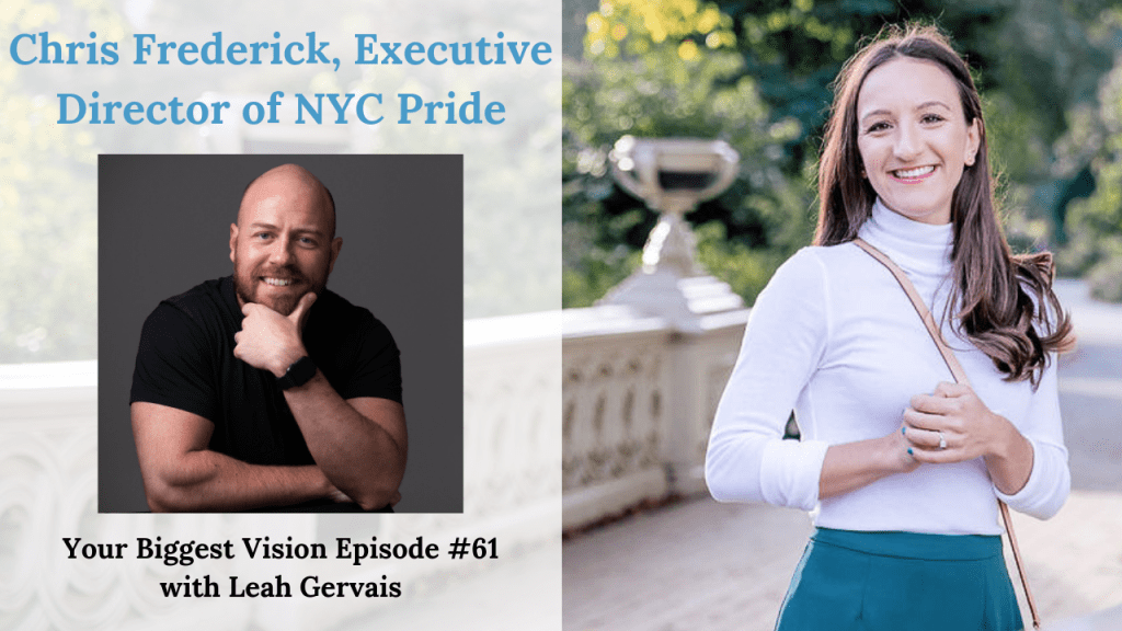 Hear Chris Frederick, Executive Director of NYC Pride, talk about the challenges that come with leading a diverse movement bigger than himself.