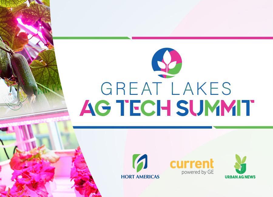 Great Lakes Ag Tech Summit - Urban Ag News