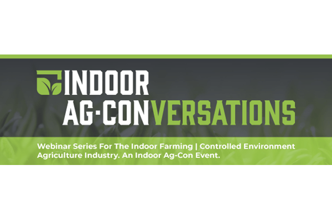 CEO panelists to discuss 'How to get indoor farm up and running' on July 22, 2020