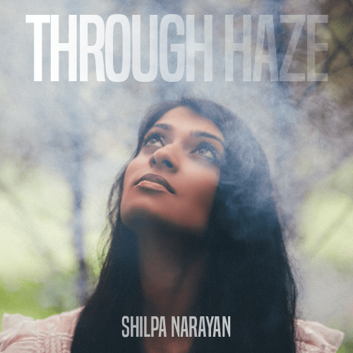 shilpa narayan through haze