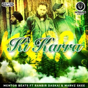 Ki Karra Music Video by Mentor Beats