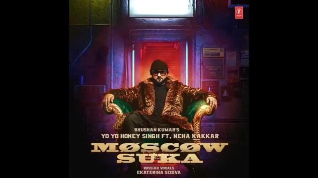 Yo Yo Honey Singh's Moscow Suka