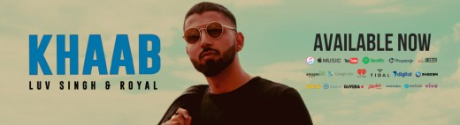 Music Exclusive: Luv Singh and Royal Release New Single - Khaab