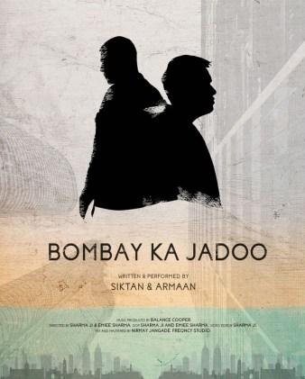 """Armaan Khera and Siktan - """"Bombay Ka Jadoo"""""""