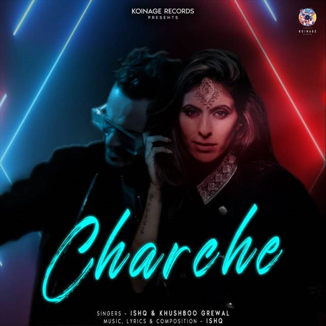Khushboo Grewal and Ishq's groovy anthem, Charche is Out Now!!