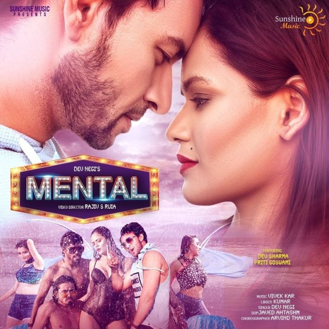 """Bollywood Singer Dev Negi's new song """"Mental"""", poster out now!"""