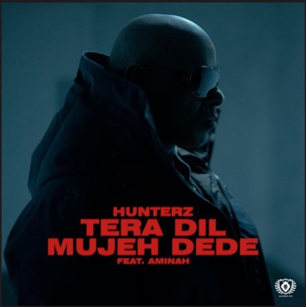Exclusive: Hunterz Releases Track 'Tera Dil Mujeh Dede' (feat. Aminah)