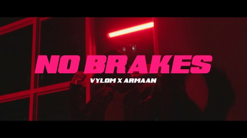 Exclusive: Vylom and Armaan Khera Release An Epic Banger - 'No Brakes'