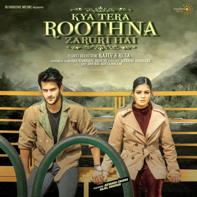 Jeevansh Chadha to star in Sunshine Music's Kya Tera Roothna Zaruri hai