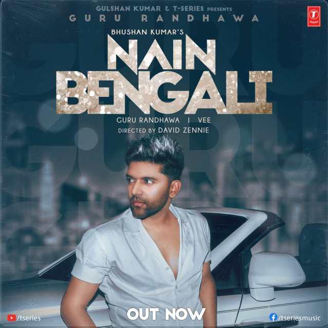 Guru Randhawa brings you the flavour of the season with Bhushan Kumar's 'Nain Bengali'