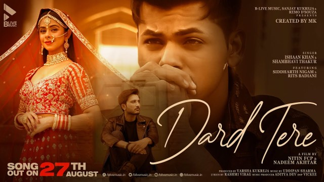 Siddharth Nigam, Rits Badiani's song 'Dard Tere' is a ballad of love & pain