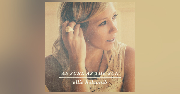 as-sure-as-the-sun-ELLIE-HOLCOMB