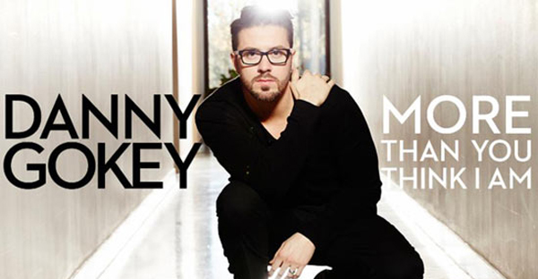 more-than-you-think-i-am-DANNY-GOKEY