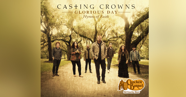 glorious-day-hymns-of-faith-CASTING-CROWNS