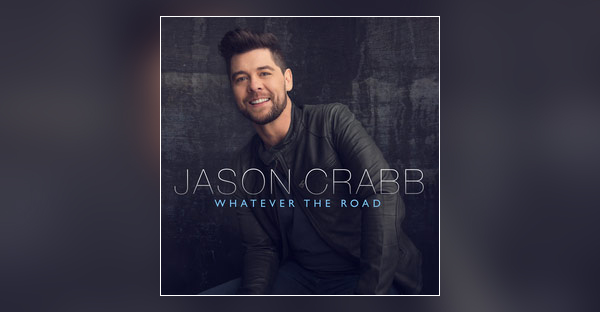 whatever-the-road-jason-crabb-ALBUM