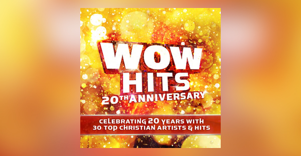 wow-hits-20TH-anniversary