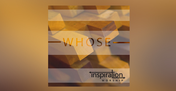 whose-inspiration-worship