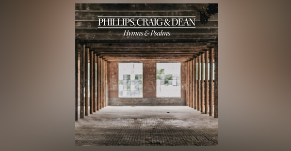 phillips-craig-and-dean-hymns-and-worship