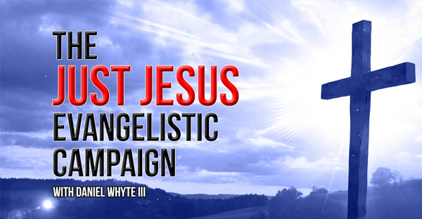 the-just-Jesus-evangelistic-campaign
