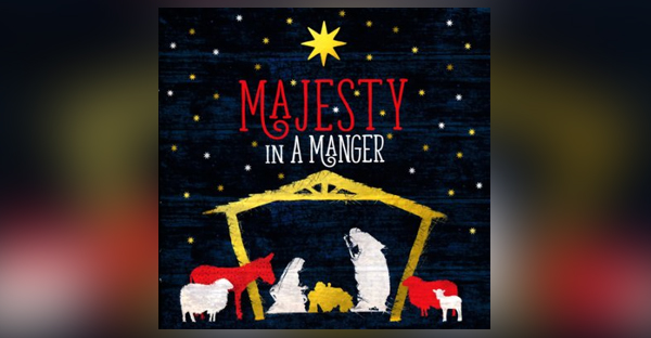majesty-in-a-manger