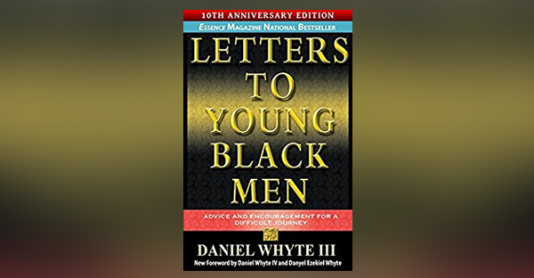 letters-to-young-black-men-10th-anniversary-edition