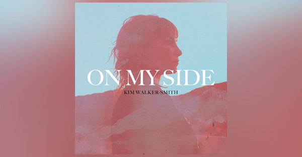 on-my-side-kim-walker-smith
