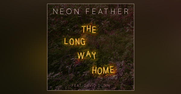 neon-feather-releases-first-single-the-long-way-home