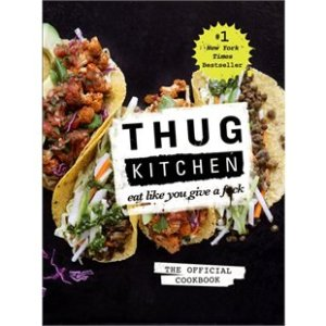 Thug Kitchen Book Cover