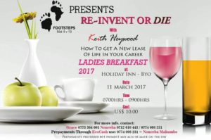Re-Invent or Die: How to get a new lease of life in your career Ladies Breakfast. Dont Miss ladies