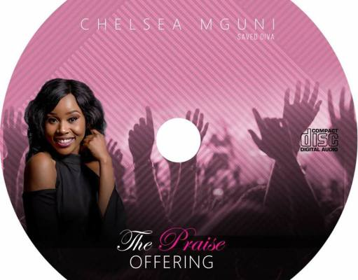 """""""This is My Praise Offering""""; Chelsea 'The Saved Diva' Mguni releases debut Album"""