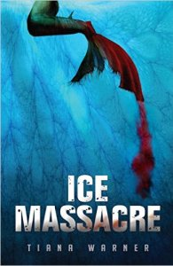 ice massacre mermaid novel