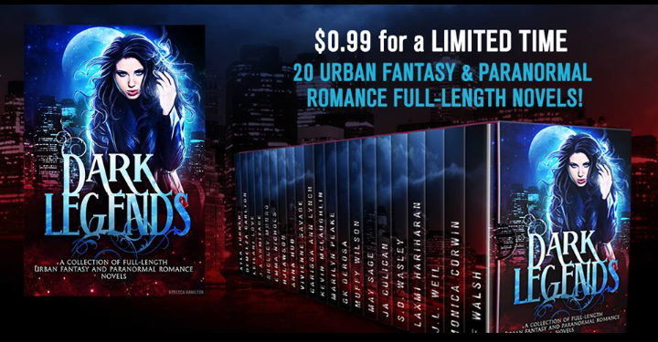 Dark Legends – 21 Urban Fantasy and Paranormal Romance Books for 99cents (Boxset)