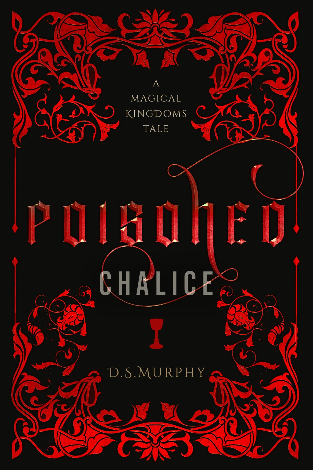 Poisoned Chalice: A Reverse Harem Epic Fantasy… with Dragons!