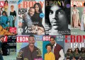 Ebony Magazine Covers (Credit: Ebony.com)