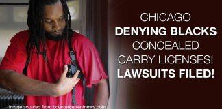 Chicago Denying Blacks Concealed Carry Licenses! Lawsuits Filed