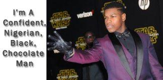 John Boyega Claps Back At 'Star Wars' Racists: 'I'm A Confident, Nigerian, Black, Chocolate Man' 1