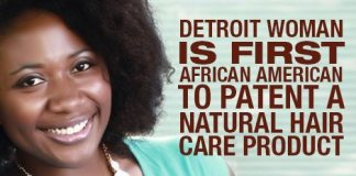 Detroit Woman Is First African American To Patent A Natural Hair Care Product