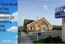 Fifth Third Bank has to Pay $18 Million Settlement for Discriminatory Lending Practices