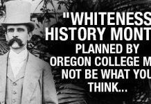 """Whiteness History Month"" Planned By Oregon College May Not Be What You Think..."