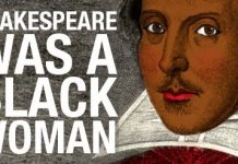 Shakespeare Was A Black Woman! {VIDEO}