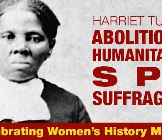 AMAZING WOMAN: Harriet Tubman, Abolitionist, Humanitarian, Spy, Suffragette