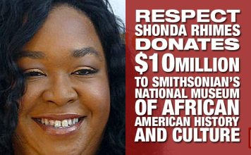 RESPECT: Shonda Rhimes Donates $10million To Smithsonian's National Museum of African American History and Culture