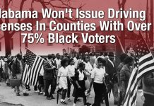 Alabama Won't Issue Driving Licenses In Counties With Over 75% Black Voters